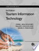 """Tourism Information Technology, 2nd Edition"" by Pierre J Benckendorff, Pauline J Sheldon, Daniel R Fesenmaier"