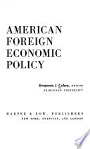 AMERICAN FOREIGN ECONOMIC POLICY ESSAYS AND COMMENTS