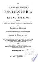 The Farmer s and Planter s Encyclopaedia of Rural Affairs