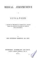 Medical Jurisprudence in Singapore