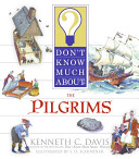 Don t Know Much About the Pilgrims