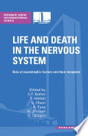 Life and Death in the Nervous System