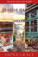 A Lacey Doyle Cozy Mystery Bundle: Murder in the Manor (#1), Death and a Dog (#2), and Crime in the Café (#3) Pdf/ePub eBook