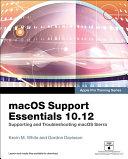 macOS Support Essentials 10.12 - Apple Pro Training Series