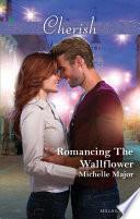 Romancing The Wallflower