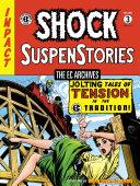 The EC Archives  Shock SuspenStories Volume 3