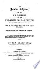 The Indian Pilgrim  Or  The Progress of the Pilgrim Nazareenee Book