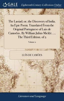 The Lusiad Or The Discovery Of India An Epic Poem Translated From The Original Portuguese Of Luis De Camo Ns By William Julius Mickle The Third Edition Of 2 Volume 2