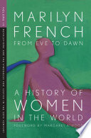 From Eve to Dawn  A History of Women in the World Volume IV