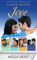 Color Blind Love Full Series  Books 1 4