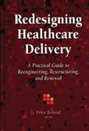 Redesigning Healthcare Delivery