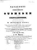 Catalogus van de verzameling van oudheden en kostbare zeldzaamheden, bijeengebragt en nagelaten door wijlen den heer W. Josephus Jitta .... ebook