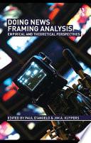 Doing News Framing Analysis