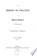 The Theory of Practice, an Ethical Enquiry