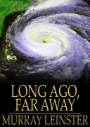Long Ago  Far Away