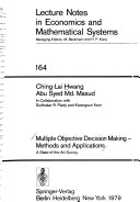 Multiple objective decision making, methods and applications