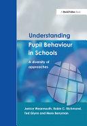 Understanding Pupil Behaviour in Schools