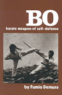 Bo, Karate Weapon of Self-defense