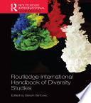 Routledge International Handbook Of Diversity Studies