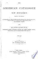 The American Catalogue of Books  1866 1871     with Supplement containing names of learned societies and     their publications  1866 1871