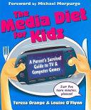 The Media Diet for Kids