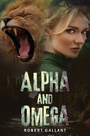 Alpha and Omega ebook