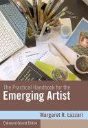 The Practical Handbook for the Emerging Artist  Enhanced Edition