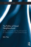 The Politics of Good Neighbourhood