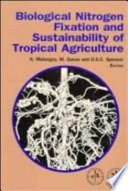 Biological Nitrogen Fixation And Sustainability Of Tropical Agriculture Book PDF