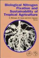 Biological Nitrogen Fixation and Sustainability of Tropical Agriculture