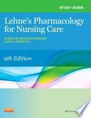Study Guide for Pharmacology for Nursing Care   E Book Book