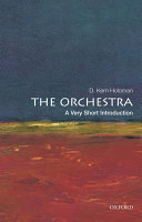 The Orchestra: A Very Short Introduction