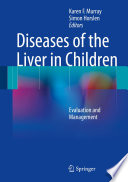 Diseases of the Liver in Children