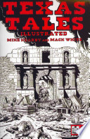 Texas Tales Illustrated  : The Revolution , Volume 1,Parte 1