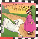 The Real Mother Goose Touch   Feel Book