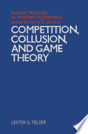 Competition  Collusion and Game Theory