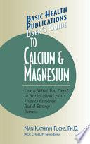User's Guide to Calcium and Magnesium