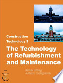 The Technology of Refurbishment and Maintenance