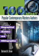 100 Most Popular Contemporary Mystery Authors  Biographical Sketches and Bibliographies Book