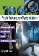 100 Most Popular Contemporary Mystery Authors  Biographical Sketches and Bibliographies