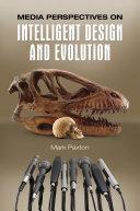 Media Perspectives on Intelligent Design and Evolution