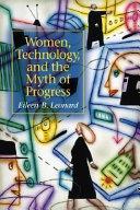 Women Technology And The Myth Of Progress