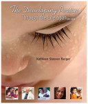 The Developing Person Through The Life Span Book
