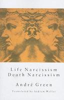 Life Narcissism  Death Narcissism Book