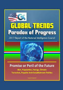 Global Trends Paradox Of Progress