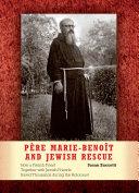 Père Marie-Benoît and Jewish Rescue