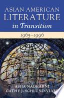 Asian American Literature In Transition 1965 1996 Volume 3