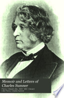 Memoir and Letters of Charles Sumner   1811 1874  Book PDF