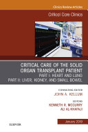 Critical Care of the Solid Organ Transplant Patient, An Issue of Critical Care Clinics, Ebook [Pdf/ePub] eBook