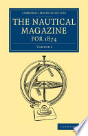 The Nautical Magazine for 1874